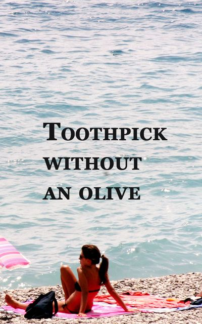 Toothpick-without-an-olive
