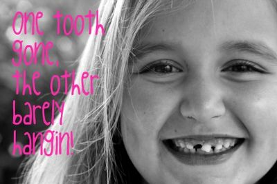 One tooth gone