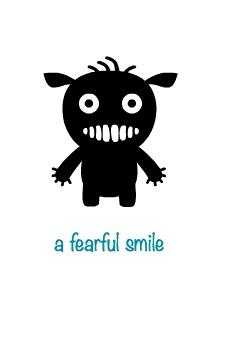 Fearful smile